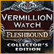 New computer game Vermillion Watch: Fleshbound Collector's Edition