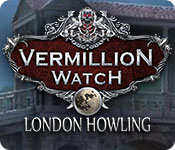 Vermillion Watch: London Howling for Mac Game