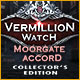 Vermillion Watch: Moorgate Accord Collector's Edition Game
