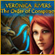 Veronica Rivers: The Order of the Conspiracy Game