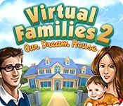 Download Virtual Families 2: Our Dream House Action & Arcade Game