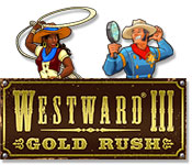 Westward III: Gold Rush Feature Game
