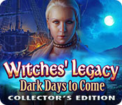 Witches' Legacy: Dark Days to Come Collector's Edition Game Featured Image