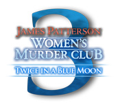 James Patterson Women's Murder Club: Twice in a Blue Moon Walkthrough