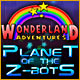 Wonderland Adventures: Planet of the Z-Bots Game