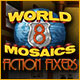 World Mosaics 8: Fiction Fixers Game