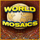 World Mosaics - Free game download