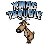 Xmas Trouble