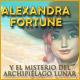 Comprar Alexandra Fortune y el Misterio del Archipiélago Lunar