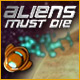 Descargar Aliens Must Die Juego