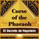 Curse of the Pharaoh:  El Secreto de Napoleón