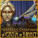 Fantastic Creations: La Casa de Bronce