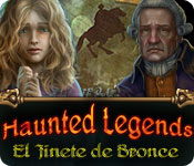 Haunted Legends: El Jinete de Bronce - Featured Game!