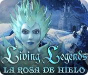 Living Legends: La Rosa de Hielo