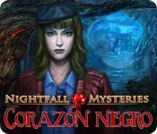 Nightfall Mysteries: Corazón Negro