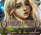 Otherworld: El Origen de las Sombras