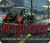 Redemption Cemetery: Testimonio de Ultratumba