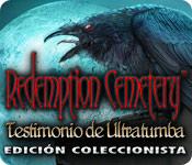 Redemption Cemetery: Testimonio de Ultratumba Edición Coleccionista