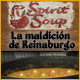 Spirit Soup: La maldici&#243;n de Reinaburgo