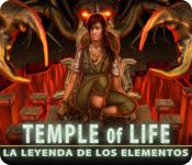 Temple of Life: La Leyenda de los Elementos