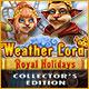 descargar juegos de ordenador : Weather Lord: Royal Holidays Collector's Edition