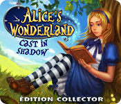 Alice's Wonderland: Cast In Shadow Édition Collector