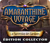 Amaranthine Voyage: La Succession des GardiensÉdition Collector