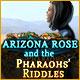 Arizona Rose and Pharaohs' Riddles