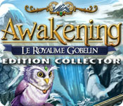 Awakening: Le Royaume Gobelin Edition Collector