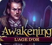 Awakening: L'Age d'Or