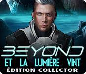 Beyond: Et la Lumière Vint Édition Collector