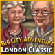 Jeu a telecharger gratuit Big City Adventure : London Classic