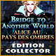 Bridge to Another World: Alice au Pays des Ombres Édition Collector