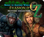 Bridge to Another World:Évasion d'OzÉdition Collector