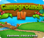 Campgrounds 4 Édition Collector