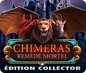 Chimeras: Remède MortelÉdition Collector