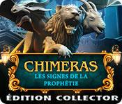 Chimeras: Les Signes de la Prophétie Édition Collector