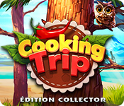 Cooking TripÉdition Collector