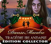 Danse Macabre: Tragédie IrlandaiseÉdition Collector