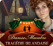 Danse Macabre: Tragédie Irlandaise