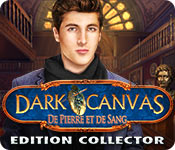 Dark Canvas: De Pierre et de Sang Edition Collector