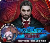 Dark City: VienneÉdition Collector