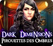 Dark Dimensions: Pirouette des Ombres