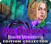 Dark Dimensions: Beauté VengeresseÉdition Collector