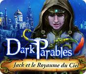 Dark Parables: Jack et le Royaume du Ciel