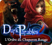 Dark Parables: L'Ordre du Chaperon Rouge