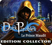 Dark Parables: Le Prince Maudit Edition Collector
