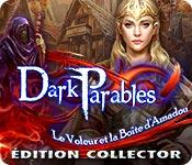 Dark Parables: Le Voleur et la Boîte d'AmadouÉdition Collector