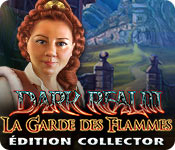Dark Realm: La Garde des FlammesÉdition Collector