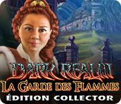 Dark Realm: La Garde des Flammes Édition Collector